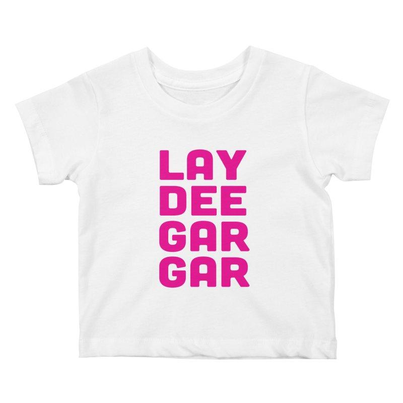 Lay Dee Gar Gar Kids Baby T-Shirt by jjqad's Artist Shop