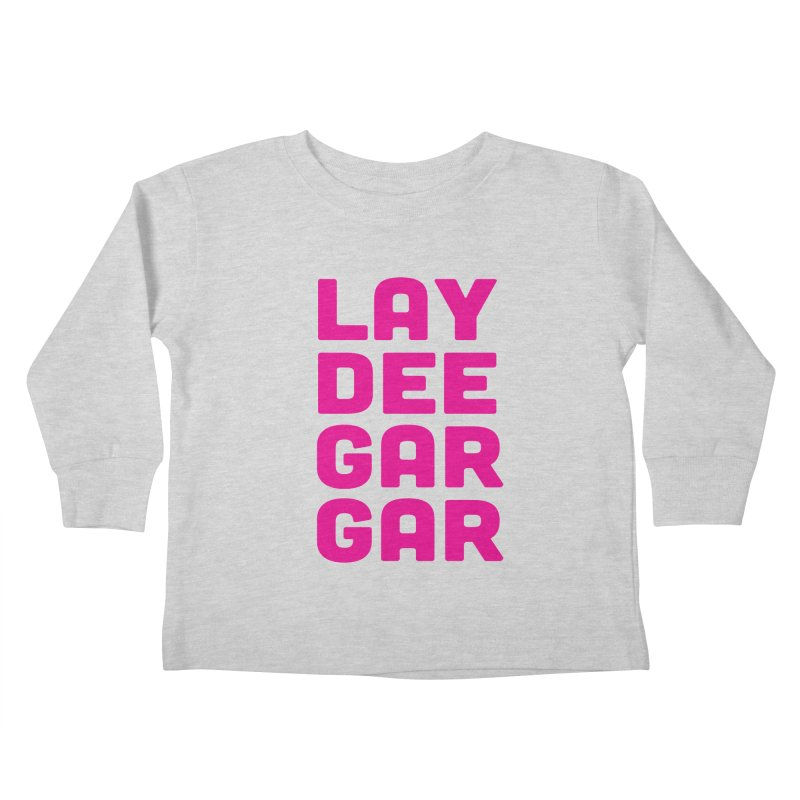 Lay Dee Gar Gar Kids Toddler Longsleeve T-Shirt by jjqad's Artist Shop