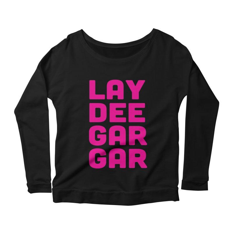 Lay Dee Gar Gar Women's Scoop Neck Longsleeve T-Shirt by jjqad's Artist Shop