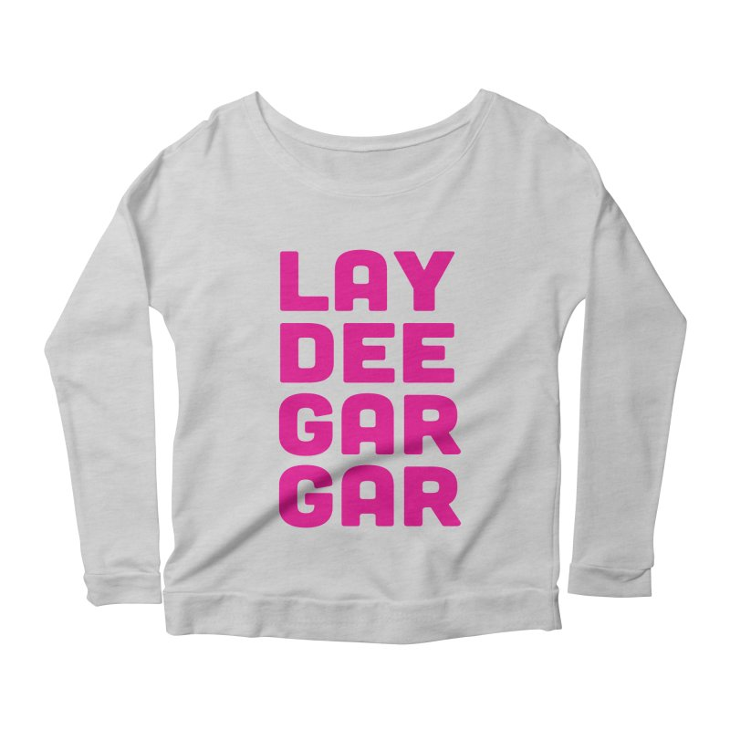 Lay Dee Gar Gar Women's Scoop Neck Longsleeve T-Shirt by jjqad's Artist Shop