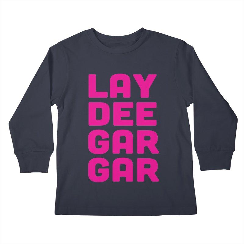 Lay Dee Gar Gar Kids Longsleeve T-Shirt by jjqad's Artist Shop