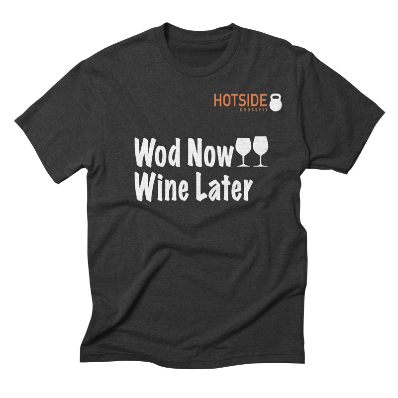 Wod Now Wine Later Men's Triblend T-shirt by J-Mac
