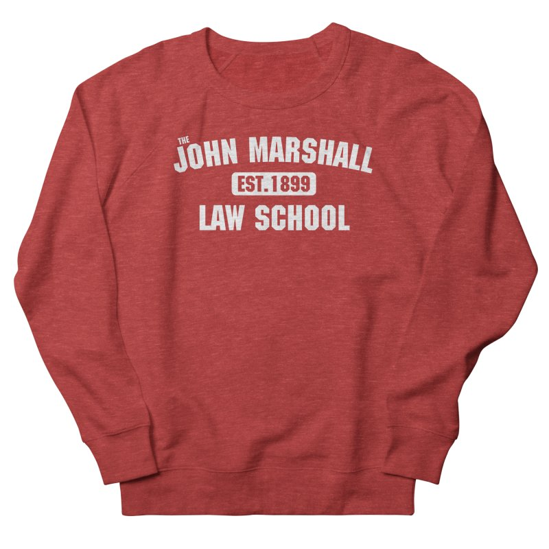 John Marshall Law School - Established 1899 in Men's French Terry Sweatshirt Heather Red by John Marshall Law School