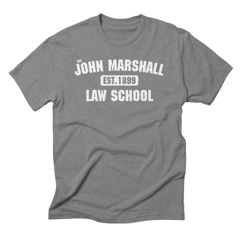 John Marshall Law School - Established 1899 in Men's Triblend T-Shirt Grey Triblend by John Marshall Law School