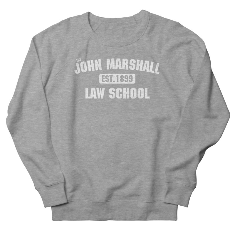 John Marshall Law School - Established 1899 Women's French Terry Sweatshirt by John Marshall Law School