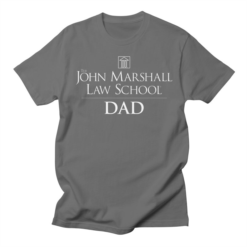 JMLS DAD Men's Regular T-Shirt by John Marshall Law School