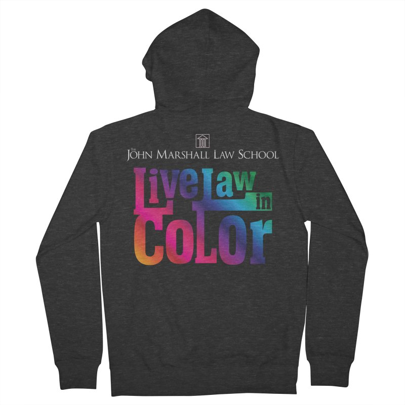 Live Law in Color Men's Zip-Up Hoody by John Marshall Law School