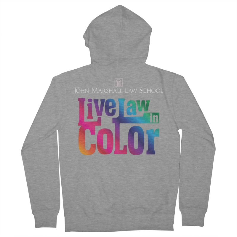 Live Law in Color Men's French Terry Zip-Up Hoody by John Marshall Law School