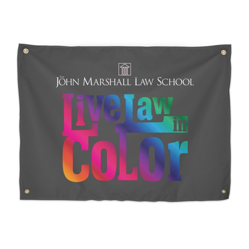 Live Law in Color Home Tapestry by John Marshall Law School