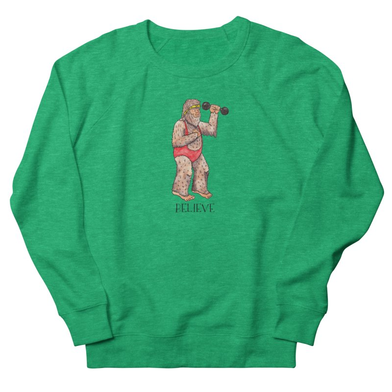 Bigfoot Believe Men's French Terry Sweatshirt by Jodilynn Doodles's Artist Shop
