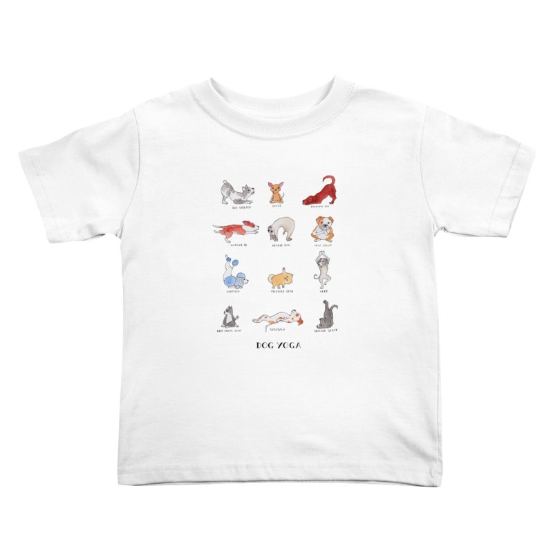Dog Yoga Kids Toddler T-Shirt by Jodilynn Doodles's Artist Shop