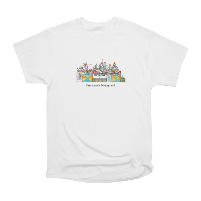 Hamtramck Disneyland Women's Heavyweight Unisex T-Shirt by Jodilynn Doodles's Artist Shop