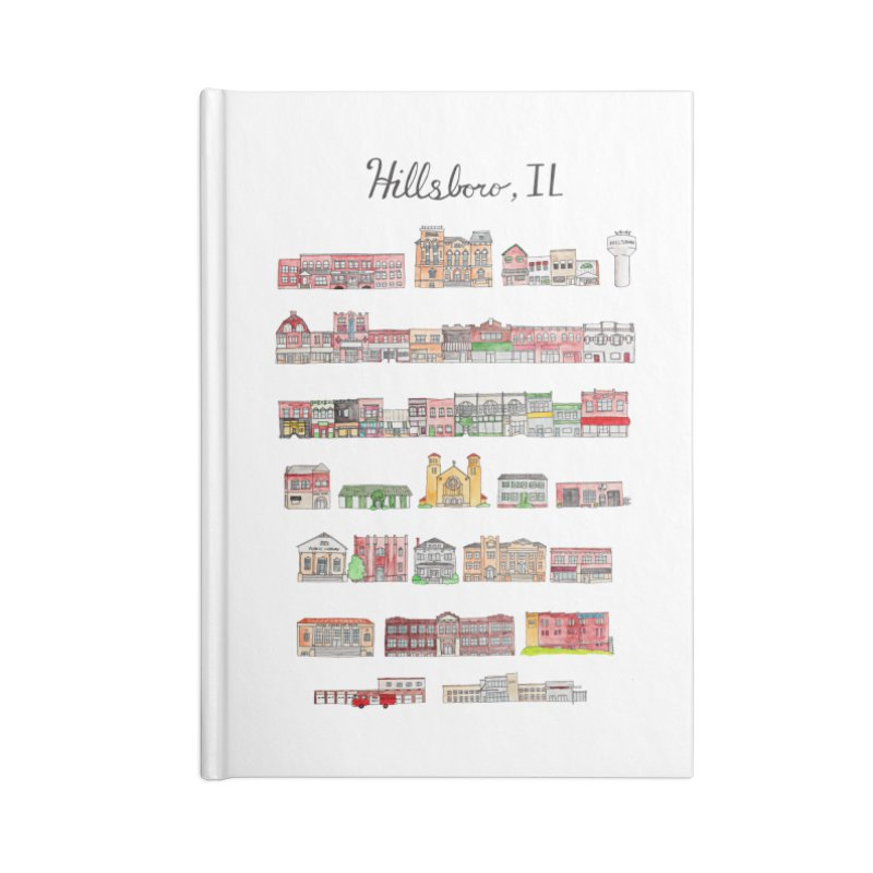 Hillsboro Illinois Accessories Notebook by jodilynndoodles's Artist Shop