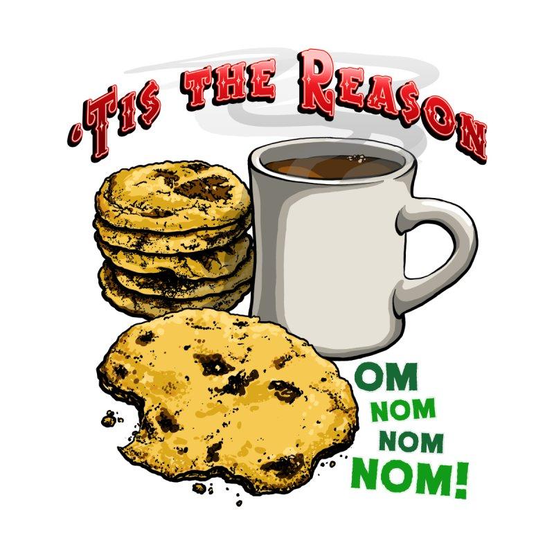 'Tis the Reason... Om Nom Nom Nom! Men's T-Shirt by Joe Abboreno's Artist Shop