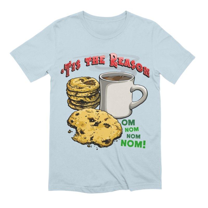 'Tis the Reason... Om Nom Nom Nom! Men's Extra Soft T-Shirt by Joe Abboreno's Artist Shop