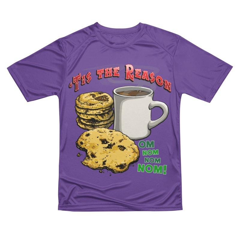'Tis the Reason... Om Nom Nom Nom! Men's Performance T-Shirt by Joe Abboreno's Artist Shop