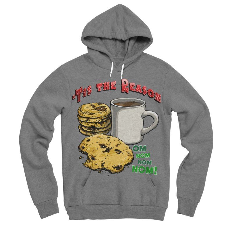 'Tis the Reason... Om Nom Nom Nom! Women's Sponge Fleece Pullover Hoody by Joe Abboreno's Artist Shop