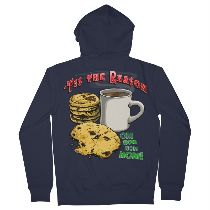 'Tis the Reason... Om Nom Nom Nom! Men's French Terry Zip-Up Hoody by Joe Abboreno's Artist Shop
