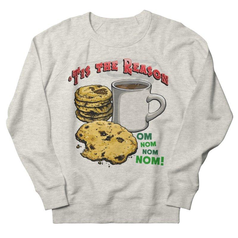 'Tis the Reason... Om Nom Nom Nom! Women's French Terry Sweatshirt by Joe Abboreno's Artist Shop
