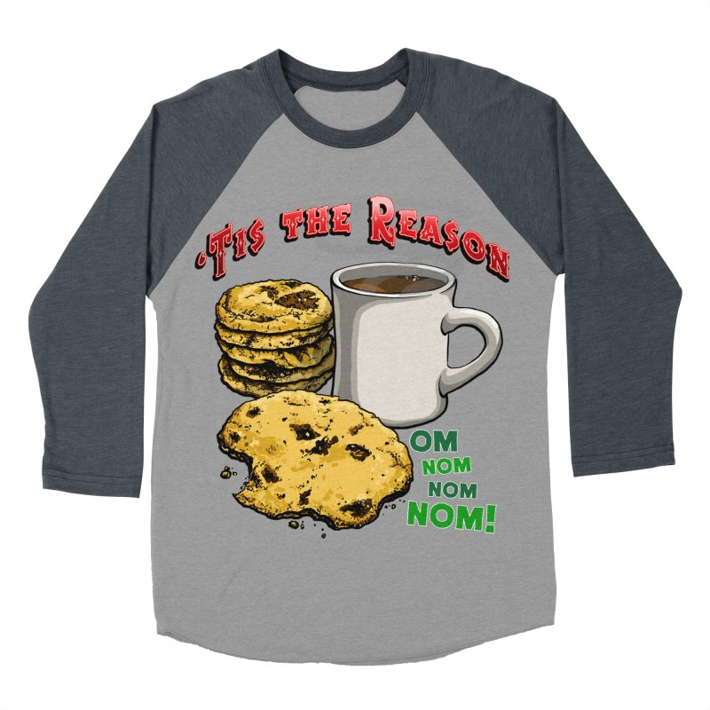 'Tis the Reason... Om Nom Nom Nom! Women's Baseball Triblend Longsleeve T-Shirt by Joe Abboreno's Artist Shop