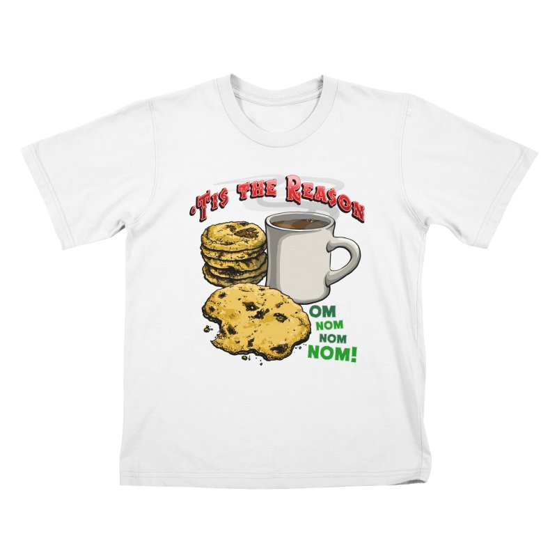 'Tis the Reason... Om Nom Nom Nom! Kids T-Shirt by Joe Abboreno's Artist Shop