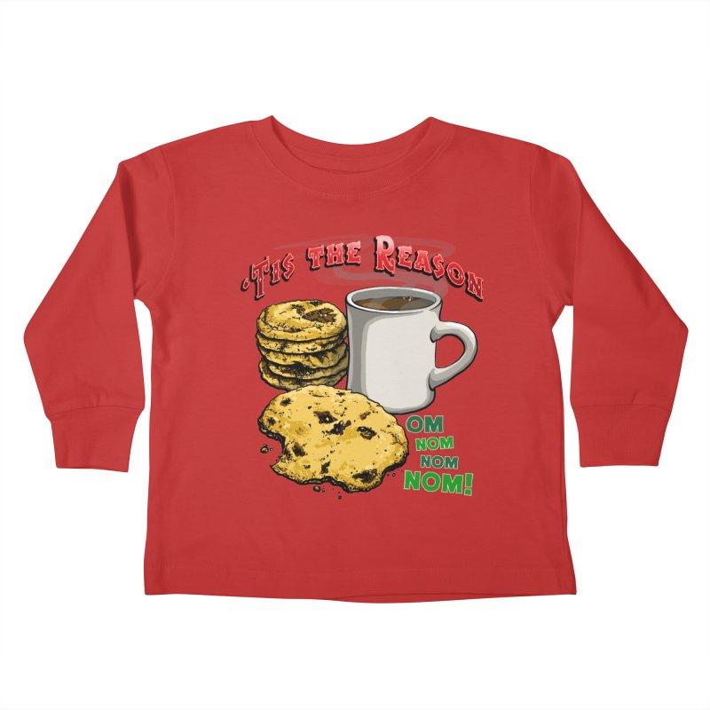 'Tis the Reason... Om Nom Nom Nom! Kids Toddler Longsleeve T-Shirt by Joe Abboreno's Artist Shop