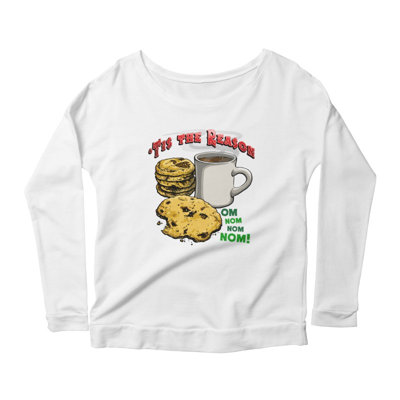 'Tis the Reason... Om Nom Nom Nom! Women's Scoop Neck Longsleeve T-Shirt by Joe Abboreno's Artist Shop