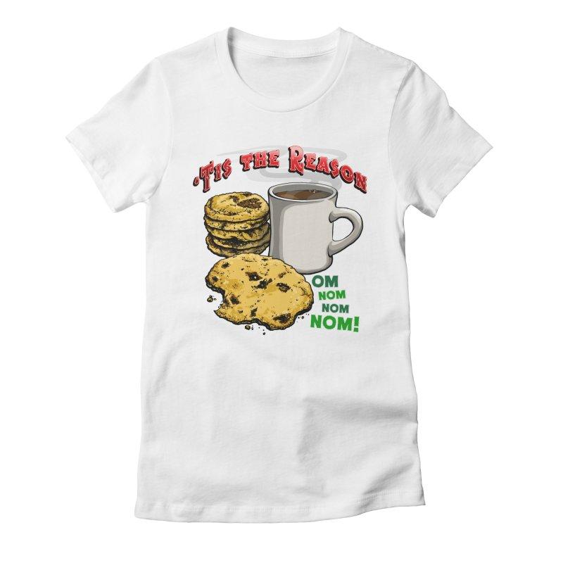 'Tis the Reason... Om Nom Nom Nom! Women's Fitted T-Shirt by Joe Abboreno's Artist Shop
