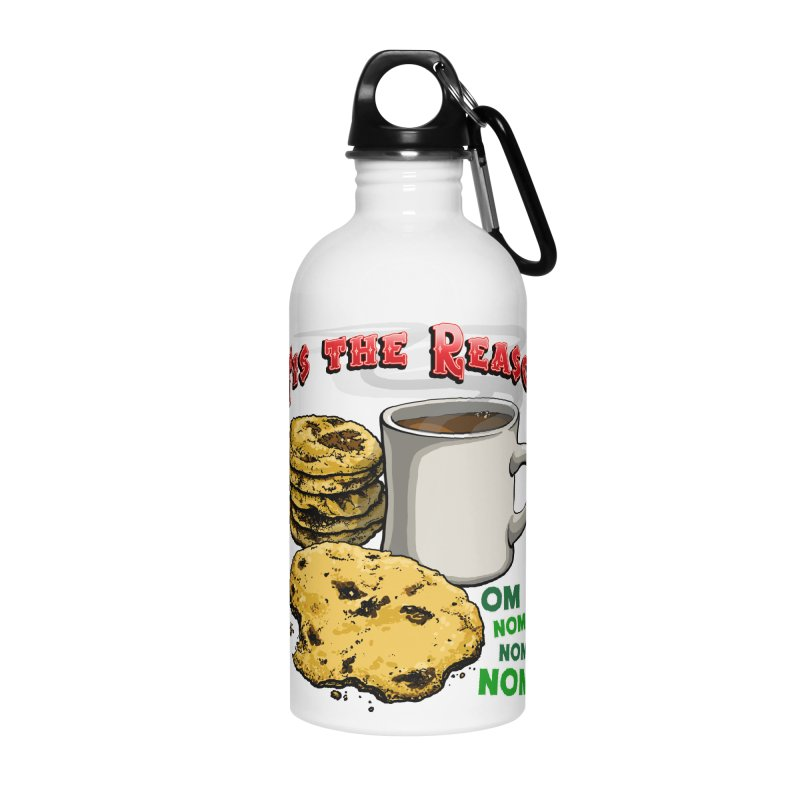 'Tis the Reason... Om Nom Nom Nom! Accessories Water Bottle by Joe Abboreno's Artist Shop