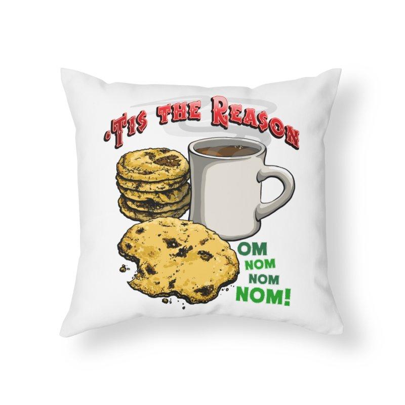 'Tis the Reason... Om Nom Nom Nom! Home Throw Pillow by Joe Abboreno's Artist Shop