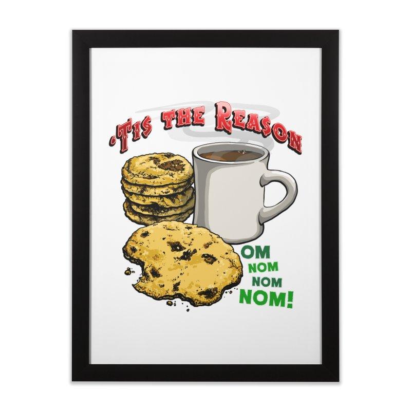 'Tis the Reason... Om Nom Nom Nom! Home Framed Fine Art Print by Joe Abboreno's Artist Shop