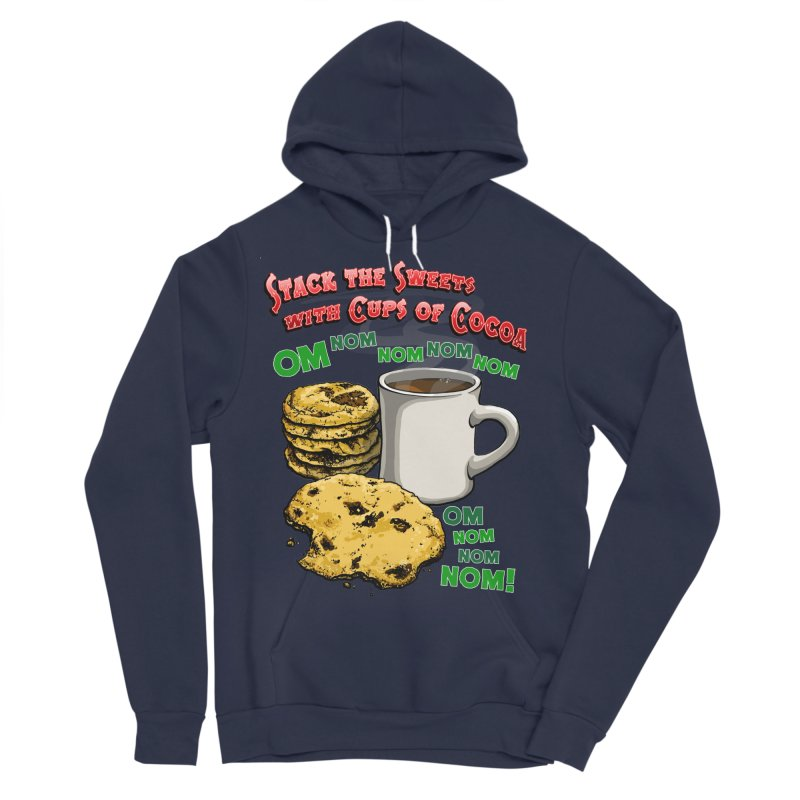 Stack the Sweets with Cups of Cocoa Women's Sponge Fleece Pullover Hoody by Joe Abboreno's Artist Shop