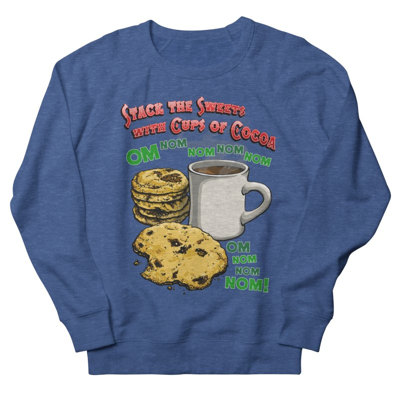Stack the Sweets with Cups of Cocoa Women's French Terry Sweatshirt by Joe Abboreno's Artist Shop
