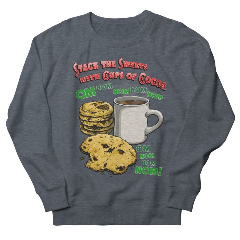 Stack the Sweets with Cups of Cocoa Men's French Terry Sweatshirt by Joe Abboreno's Artist Shop