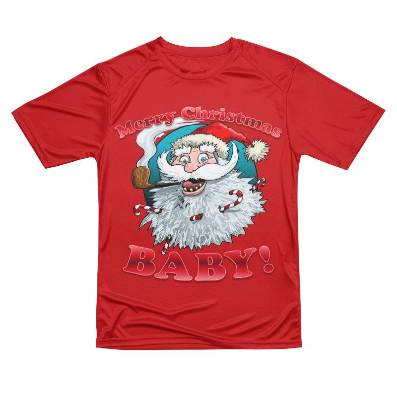Merry Christmas Baby! Women's Performance Unisex T-Shirt by Joe Abboreno's Artist Shop