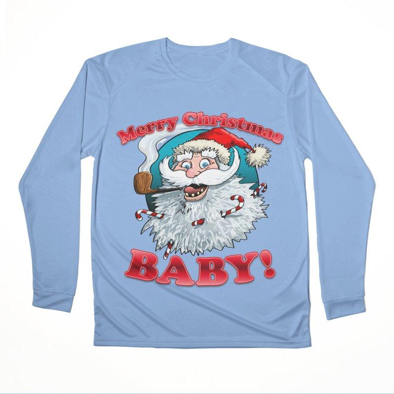 Merry Christmas Baby! Men's Performance Longsleeve T-Shirt by Joe Abboreno's Artist Shop