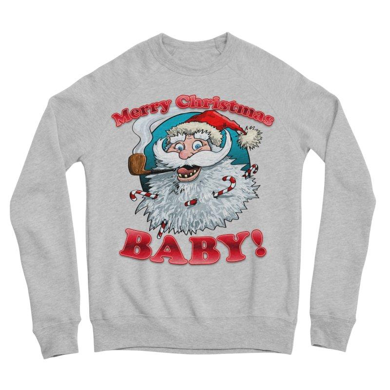 Merry Christmas Baby! Men's Sponge Fleece Sweatshirt by Joe Abboreno's Artist Shop