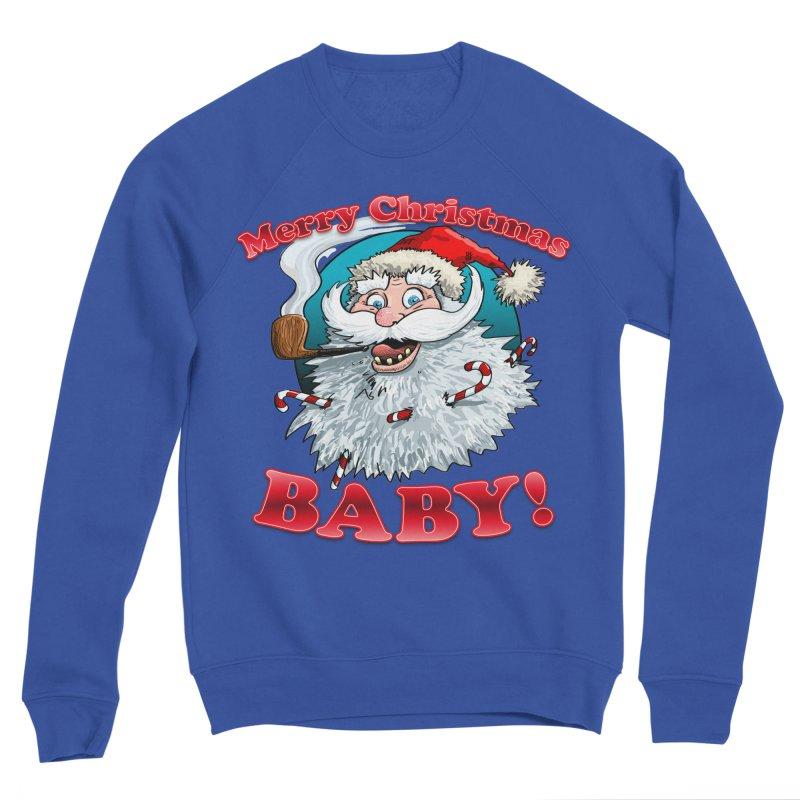 Merry Christmas Baby! Women's Sponge Fleece Sweatshirt by Joe Abboreno's Artist Shop