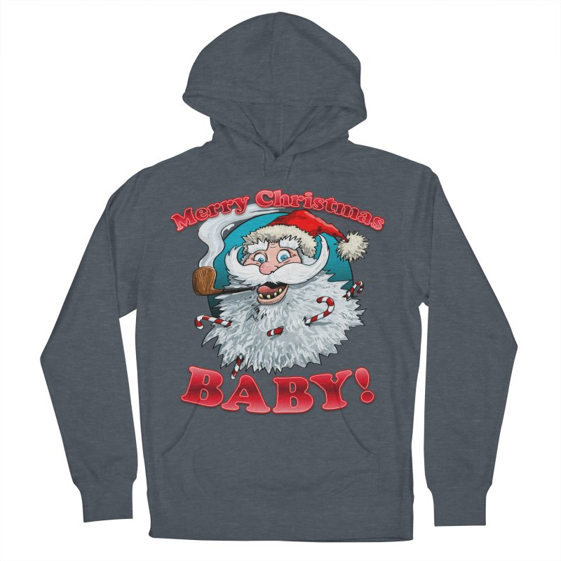 Merry Christmas Baby! Women's French Terry Pullover Hoody by Joe Abboreno's Artist Shop