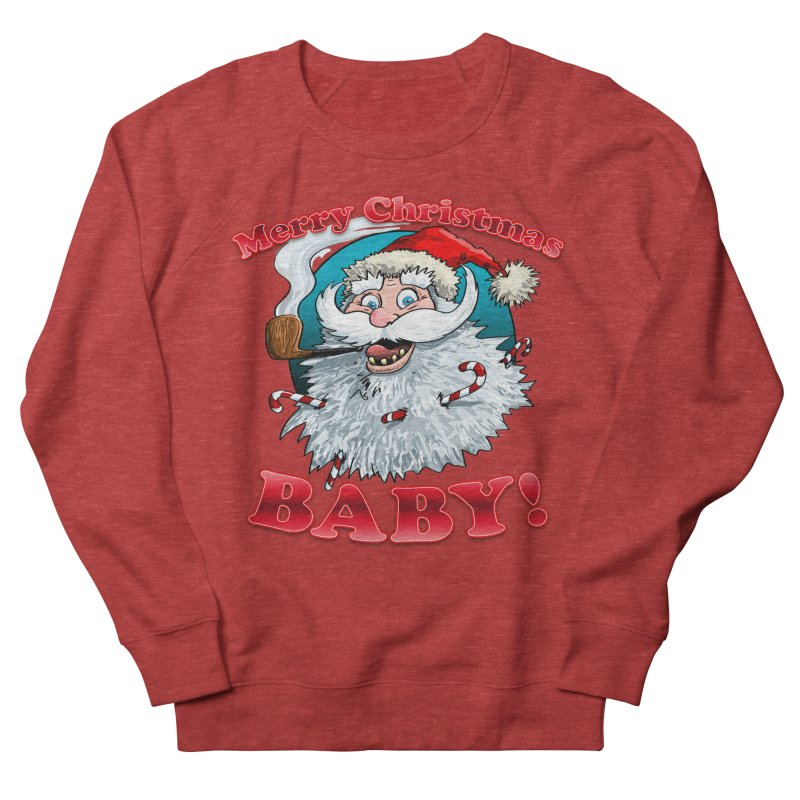 Merry Christmas Baby! Men's French Terry Sweatshirt by Joe Abboreno's Artist Shop