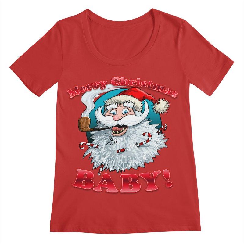 Merry Christmas Baby! Women's Regular Scoop Neck by Joe Abboreno's Artist Shop