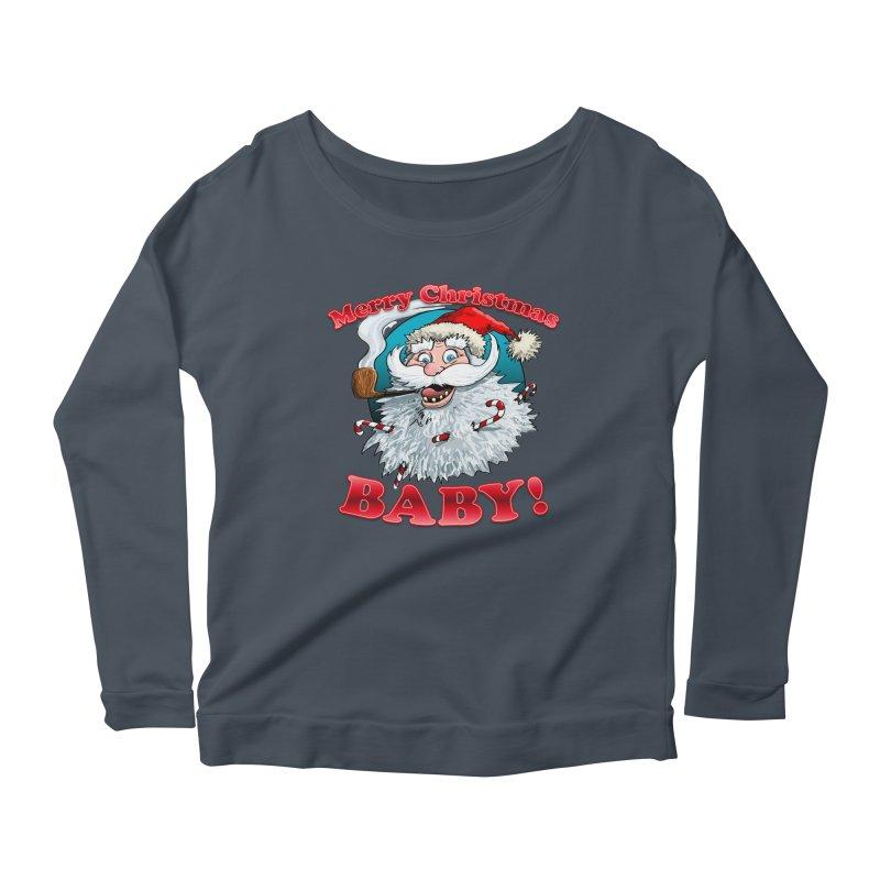 Merry Christmas Baby! Women's Scoop Neck Longsleeve T-Shirt by Joe Abboreno's Artist Shop