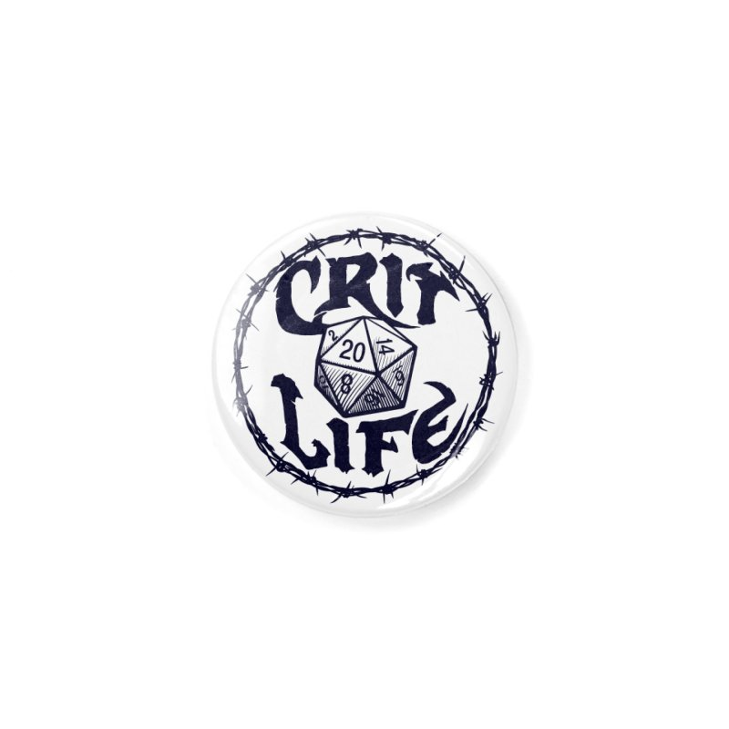 Crit Life (Dark on Light) Accessories Button by Joe Abboreno's Artist Shop