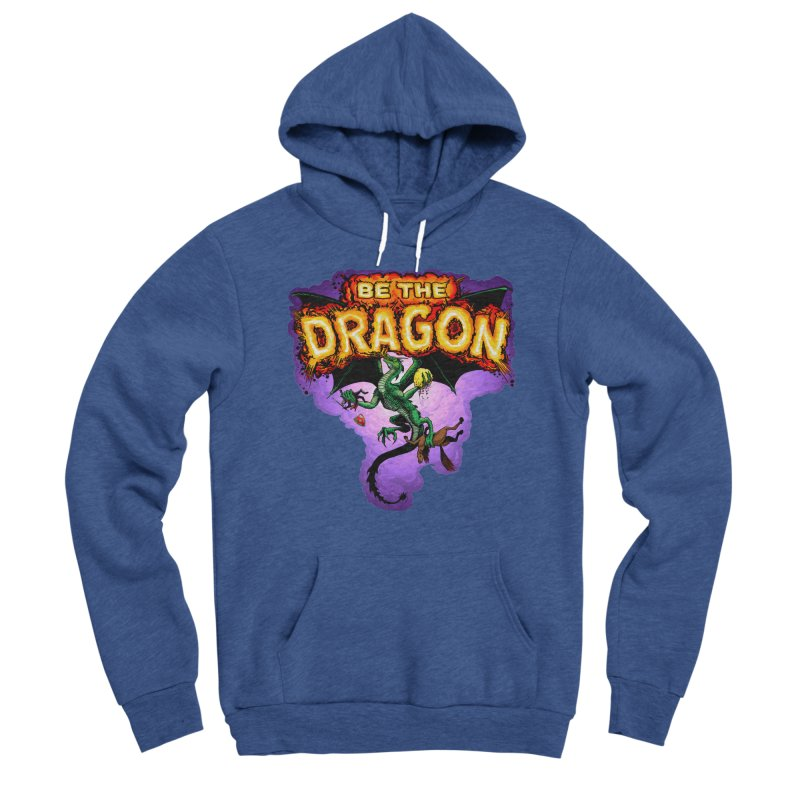 Be the Dragon Women's Sponge Fleece Pullover Hoody by Joe Abboreno's Artist Shop