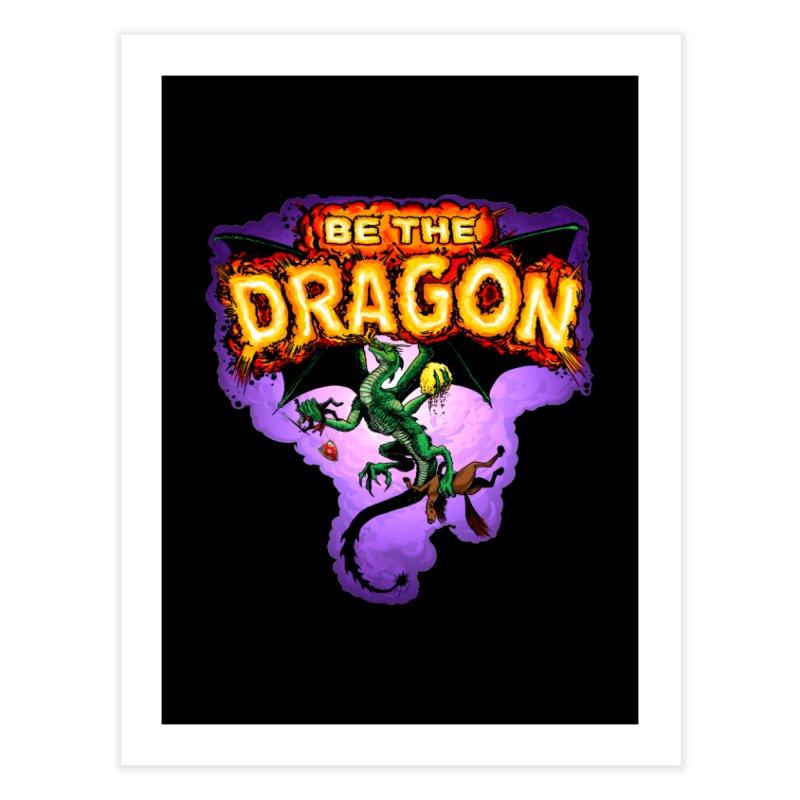 Be the Dragon Home Fine Art Print by Joe Abboreno's Artist Shop