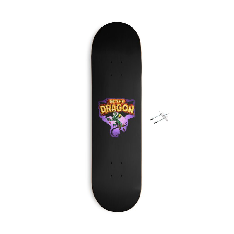 Be the Dragon Accessories With Hanging Hardware Skateboard by Joe Abboreno's Artist Shop