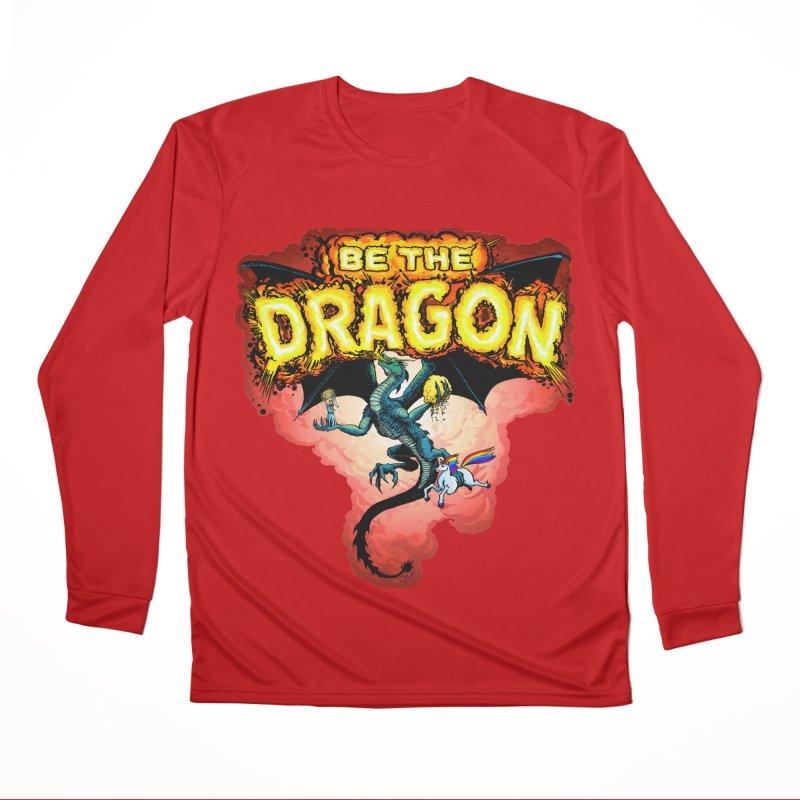 Be the Dragon! Save the Princess! Raise Up the Unicorns! Women's Performance Unisex Longsleeve T-Shirt by Joe Abboreno's Artist Shop