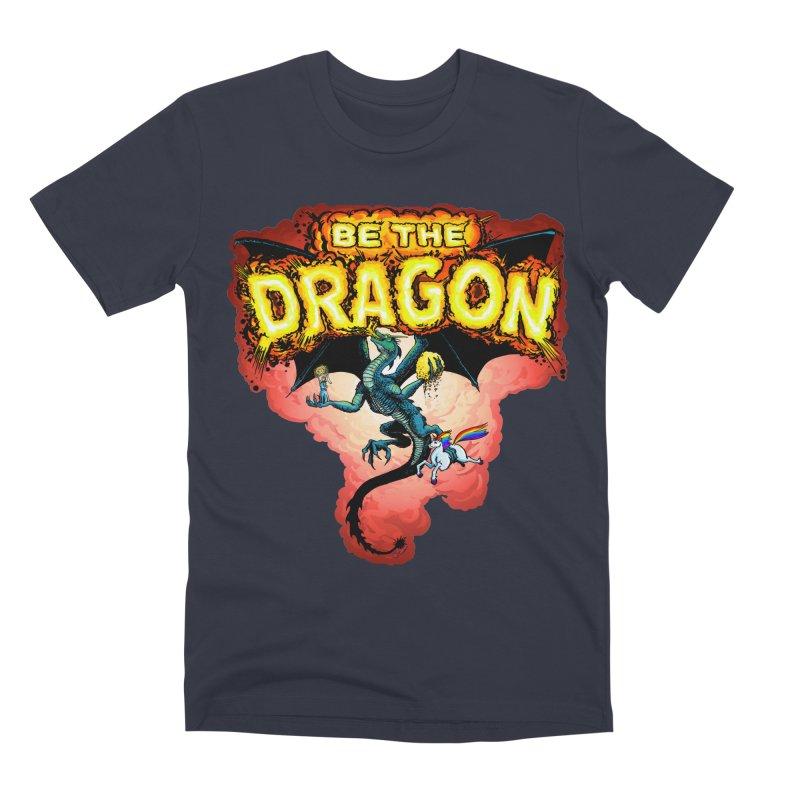 Be the Dragon! Save the Princess! Raise Up the Unicorns! Men's Premium T-Shirt by Joe Abboreno's Artist Shop