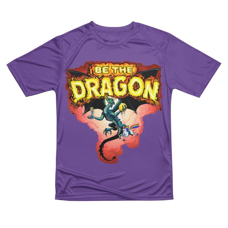 Be the Dragon! Save the Princess! Raise Up the Unicorns! Men's Performance T-Shirt by Joe Abboreno's Artist Shop