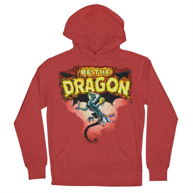 Be the Dragon! Save the Princess! Raise Up the Unicorns! Women's French Terry Pullover Hoody by Joe Abboreno's Artist Shop